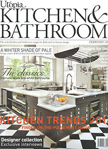 Utopia Kitchen & Bathroom February Edition featuring Brayer Design.